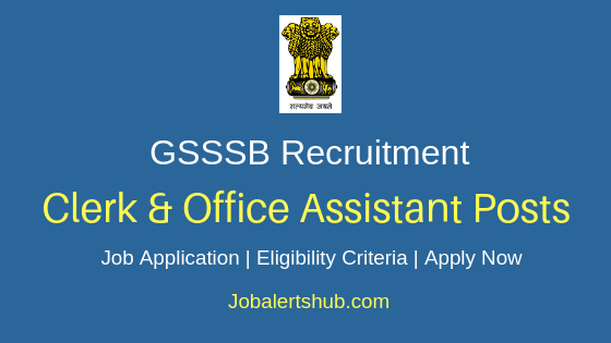 GSSSB Office & Clerk Assistant Job Notification