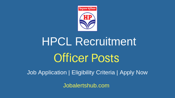 HPCL Officer Job Notification