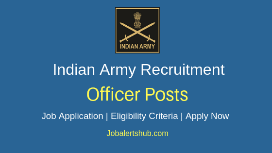Indian Army Officer Job Notification