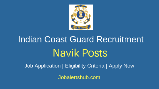 Indian Coast Guard Navik Job Notification
