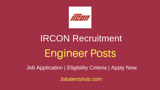 IRCON International Limited Engineer Job Notification