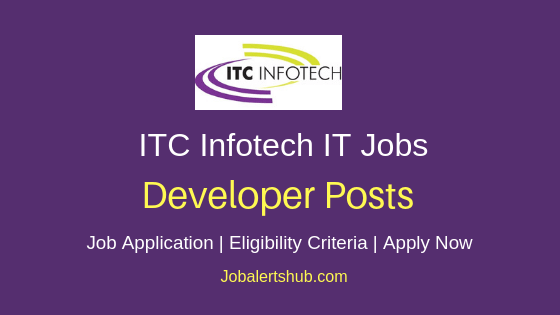 ITC Infotech Ltd Developer Job Notification