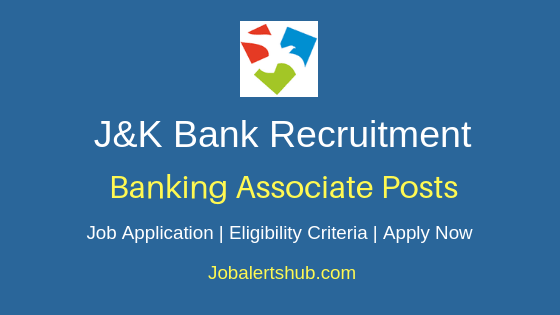 J&K Bank Banking Associate Job Notification