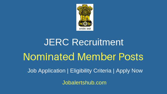 JERC Nominated Member Job Notification
