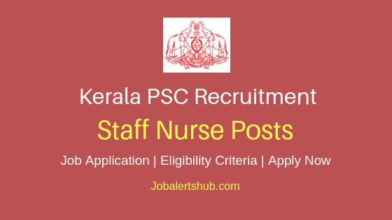Kerala PSC Staff Nurse Job Notification