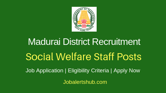 Madurai District Social Welfare Staff Job Notification