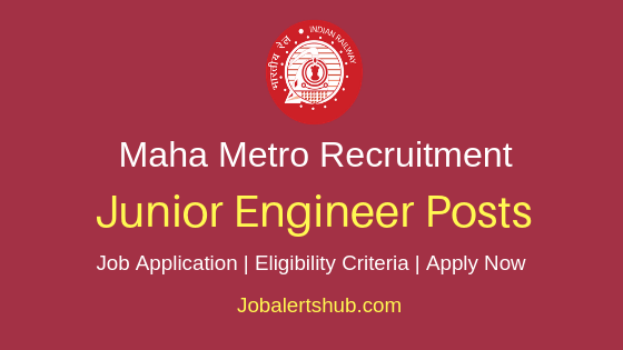 Maha Metro Junior Engineer Job Notification