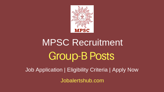 MPSC Group B Job Notification