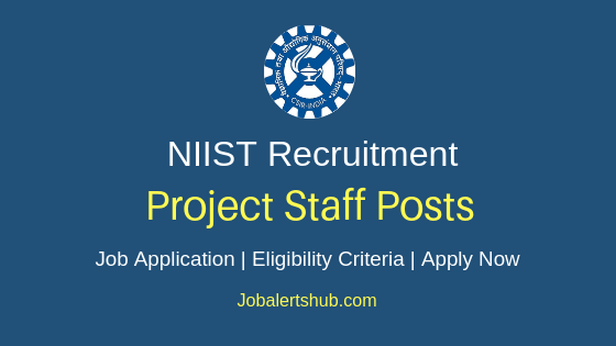 NIIST Project Staff Job Notification