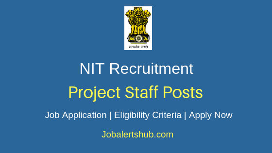 NIT Project Staff Job Notification