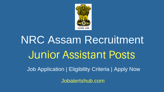 NRC Assam Junior Assistant Job Notification