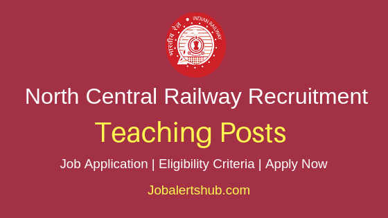 North Central Railway College Teaching Job Notification