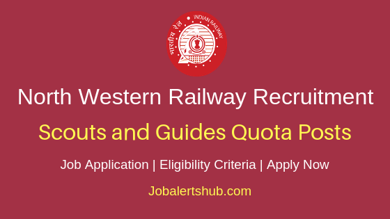 NWR Railways Scouts and Guides Quota Job Notification