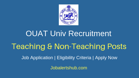 OUAT Teaching and Non-Teaching Job Notification