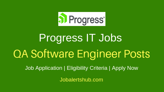 Progress QA Software Engineer Job Notification