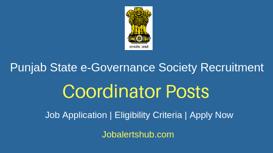 Punjab State e-Governance Society Coordinator Job Notification