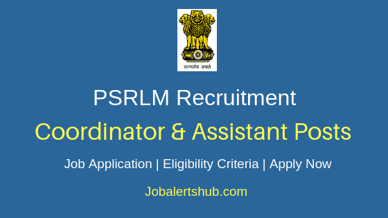 PSRLM Coordinator & Assistant Job Notification