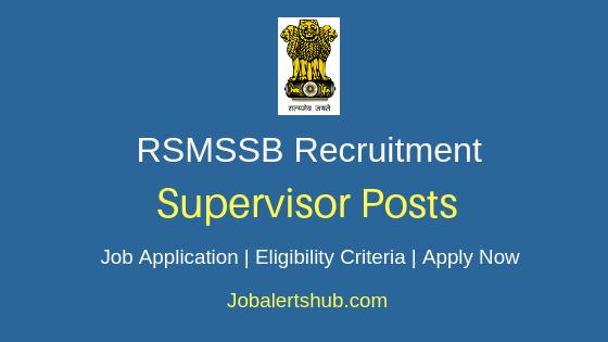 RSMSSB Supervisor Job Notification