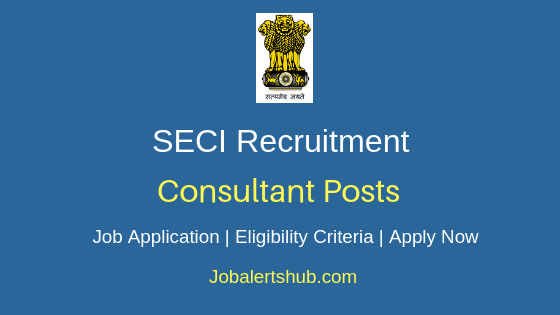 SECI Consultant Job Notification