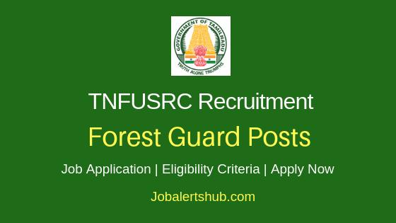 TNFUSRC Forest Guard Job Notification