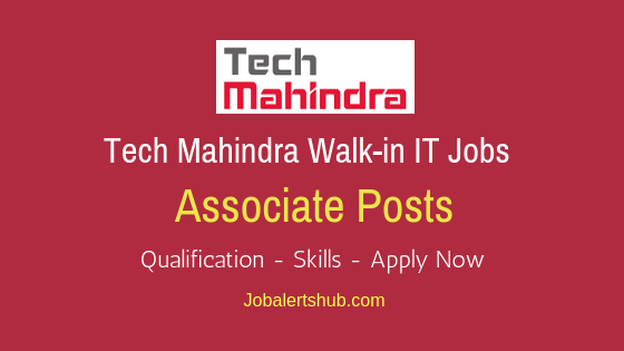 Tech Mahindra Ltd  Associate Walkin Job Notification