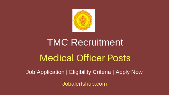 TMC Medical Officer Job Notification