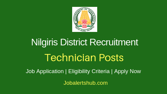 The Nilgiris District Technician Job Notification