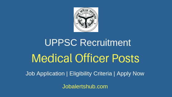 UPPSC Medical Officer Job Notification