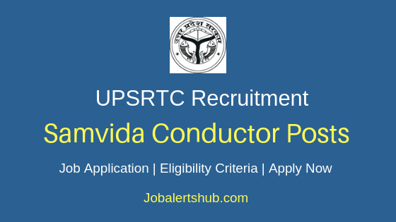 UPSRTC Samvida Conductor Job Notification