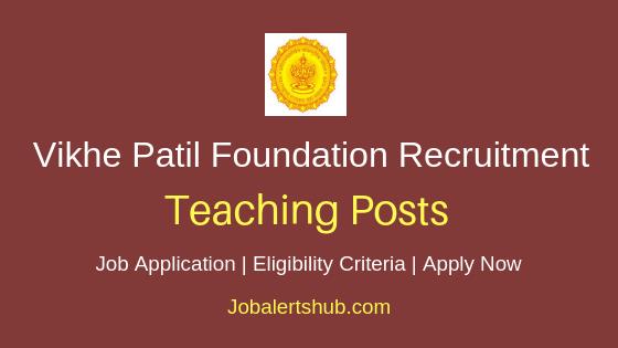 Vithalrao Vikhe Patil Foundation Teaching Job Notification