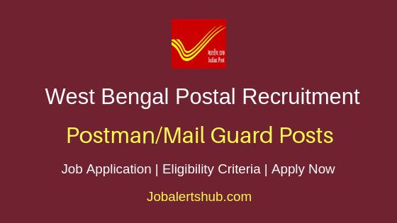 West Bengal Postal Circle Postman &  Mail Guard Job Notification