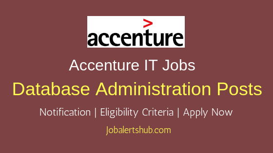 Accenture Solutions Pvt Ltd Database Administration Job Notification