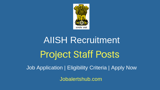 AIISH Project Staff Job Notification