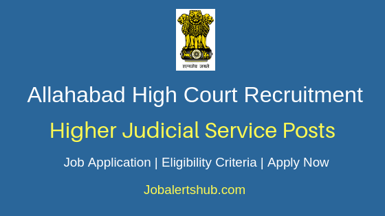 Allahabad High Court Higher Judicial Service Job Notification
