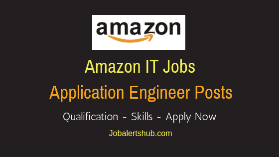Amazon India Pvt Ltd Application Engineer Job Notification
