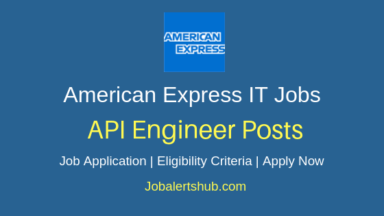 American Express India API Engineer Job Notification