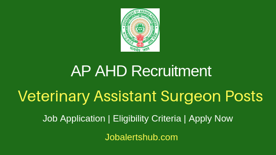 AP AHD Veterinary Assistant Surgeon Job Notification