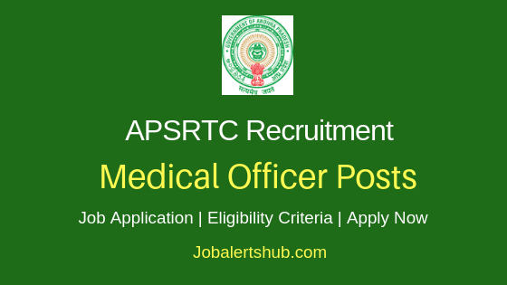APSRTC Medical Officer Job Notification