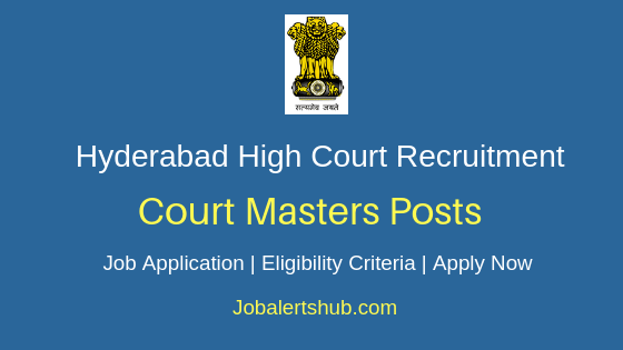 AP & Telangana High Court Court Masters Job Notification
