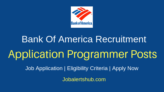 Bank of America Application Programmer Job Notification