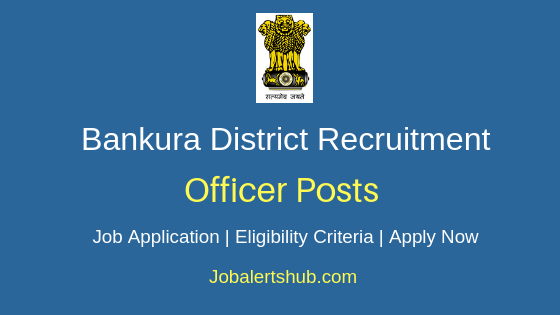 Bankura District Officer Job Notification