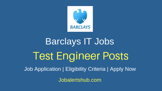 Barclays India Test Engineer Job Notification