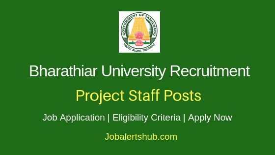 Bharathiar University Project Staff Job Notification