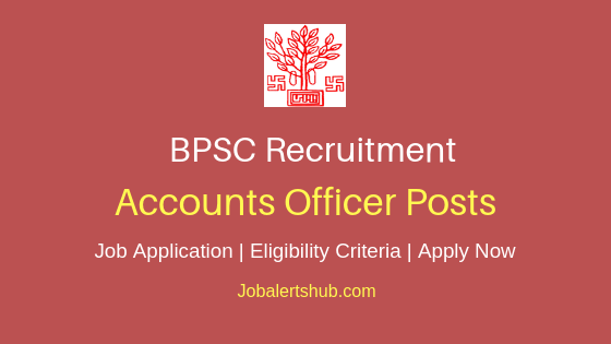 BPSC Accounts Officer Job Notification