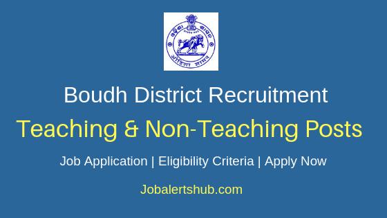 Boudh District Teaching & Non Teaching Job Notification