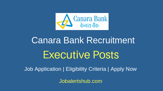 Canara Bank Executive Job Notification