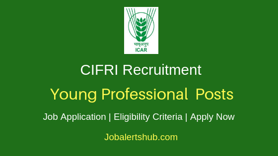 CIFRI Young Professional Job Notification