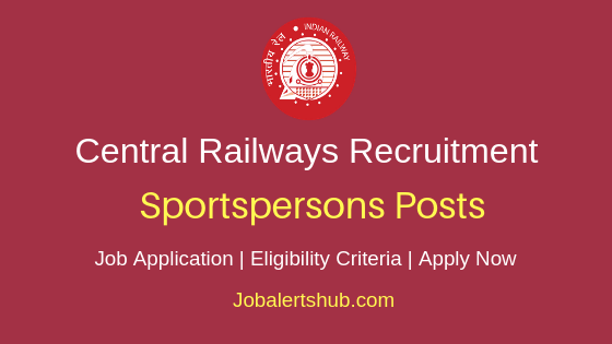 Central Railways Sports Persons Job Notification