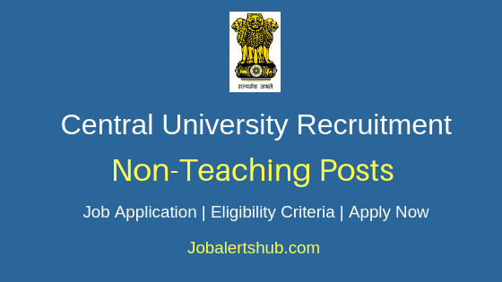 Central University Non-Teaching Job Notification