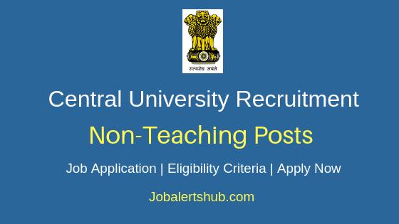 Central University Non-Teaching Job Notification
